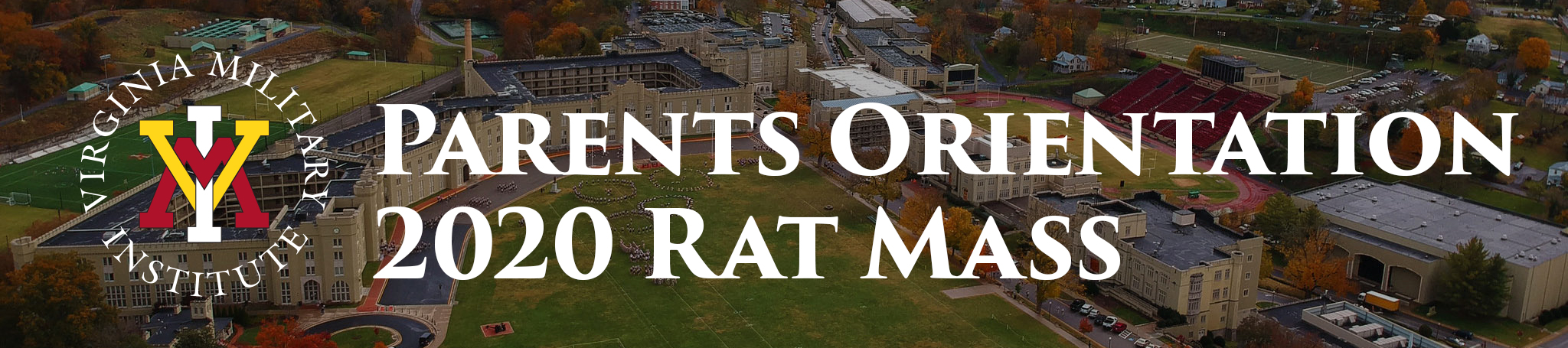 VMI Logo and text which reads Parents Orientation 2020 Rat Mass